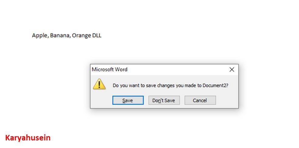 Klik Save / Dont Save / Cancel untuk menyelesaikan menutup word