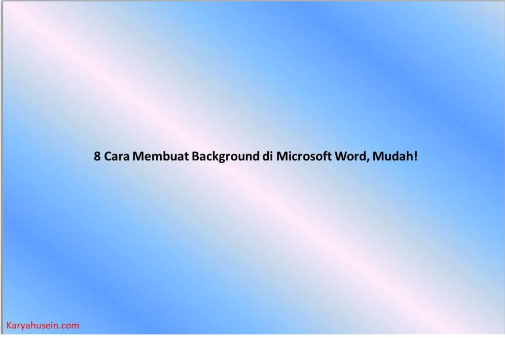 Cover untuk Cara Membuat Background di Microsoft Word