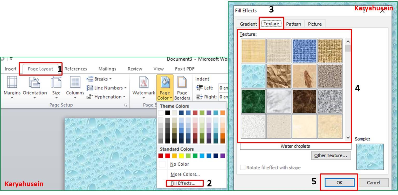Klik menu Page Layout, lalu klik Page Color, klik Fill Effects, klik Texture lalu klik OK
