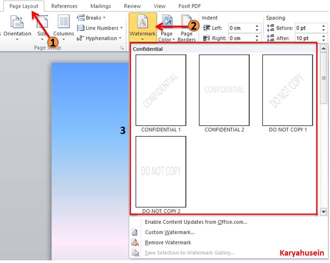 Klik menu Page Layout, lalu klik Watermark, lalu pilihlah yang diinginkan