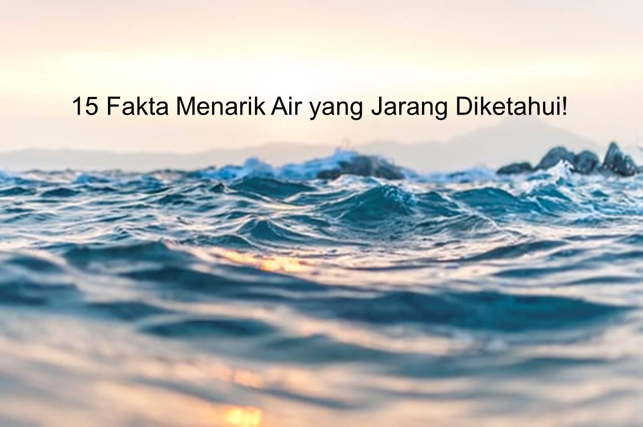 Fakta Menarik Air
